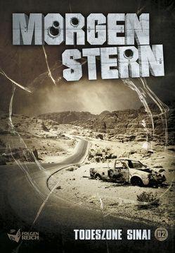 Morgenstern 02 – Todeszone Sinai von Weber,  Raimon