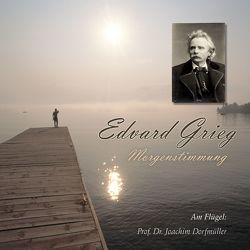 Morgenstimmung – Edvard Grieg von Grieg,  Edvard