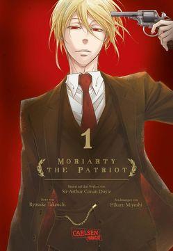 Moriarty the Patriot 1 von Bartholomäus,  Gandalf, Miyoshi,  Hikaru, Takeuchi,  Ryosuke
