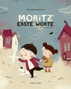 Moritz' erste Worte von Galewska-Kustra,  Marta, Kłos,  Joanna