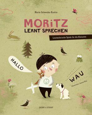 Moritz lernt sprechen von Galewska-Kustra,  Marta, Kłos,  Joanna