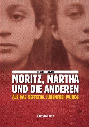 Moritz, Martha und die Anderen von Pelzer,  Herbert