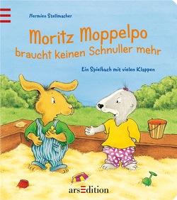Moritz Moppelpo braucht keinen Schnuller mehr von Stellmacher,  Hermien