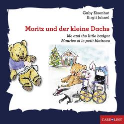 Moritz und der kleine Dachs von Druck+Verlag Ernst Vögel GmbH, Eisenhut,  Gabi, Jahnel,  Birgit