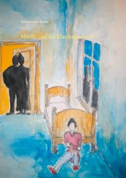 Moritz und die Klavierspielerin von Iserhot-Hanke,  Stefan