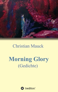 Morning Glory von Mauck,  Christian