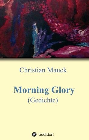 Morning Glory von Mauck,  Christian