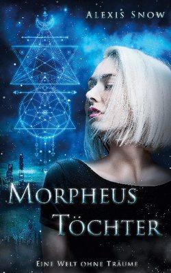 Morpheus Töchter von Snow,  Alexis