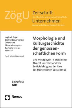 Morphologie und Kulturgeschichte der genossenschaftlichen Form von Schulz-Nieswandt,  Frank
