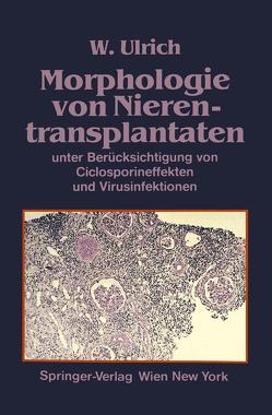 Morphologie von Nierentransplantaten von Ulrich,  Walter