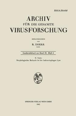 Morphologische Befunde bei der bakteriophagen Lyse von Ruska,  Helmut
