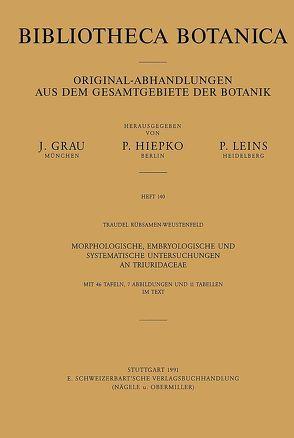Morphologische, embryologische und systematische Untersuchungen an Triuridiaceae von Rübsamen-Weustenfeld,  Traudel