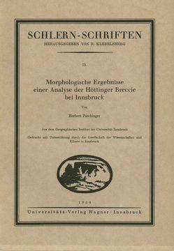 Morphologische Ergebnisse einer Analyse der Höttinger Breccie bei Innsbruck von Paschinger,  Herbert