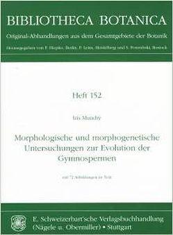 Morphologische und morphogenetische Untersuchungen zur Evolution der Gymospermen von Mundry,  Iris
