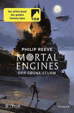 Mortal Engines – Der Grüne Sturm von Püschel,  Nadine, Reeve,  Philip, Schröder,  Gesine