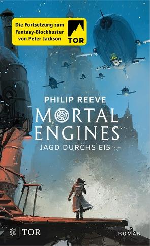 Mortal Engines – Jagd durchs Eis von Püschel,  Nadine, Reeve,  Philip, Schröder,  Gesine