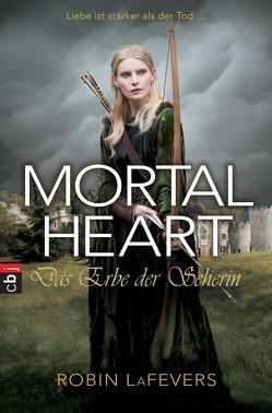 Mortal Heart – Das Erbe der Seherin von LaFevers,  Robin L., Link,  Michaela