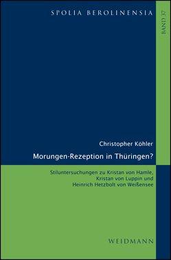 Morungen-Rezeption in Thüringen? von Köhler,  Christopher
