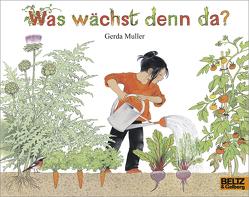 Was wächst denn da? von Kröll,  Tatjana, Müller,  Gerda