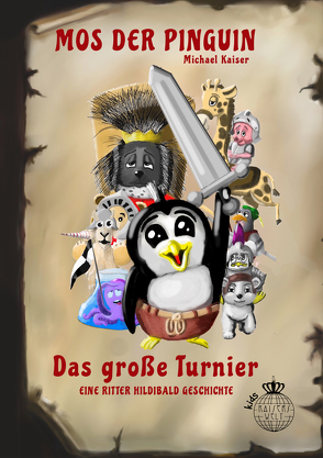 Mos der Pinguin – Das große Turnier von Kaiser,  Michael