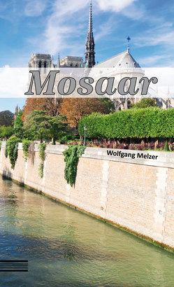Mosaar von Melzer,  Wolfgang