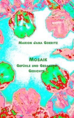 Mosaik von Goeritz,  Marion Jana