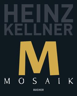 Mosaik von Kellner,  Heinz