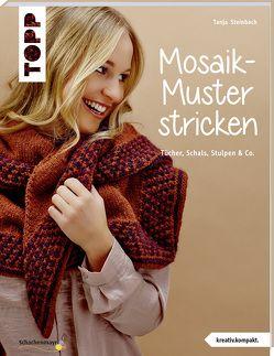 Mosaik-Muster stricken (kreativ.kompakt.) von Steinbach,  Tanja