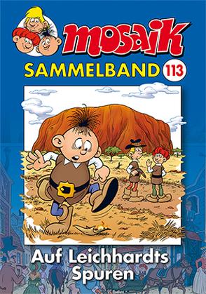 MOSAIK Sammelband 113 Softcover von Mosaik Team, Schleiter,  Klaus D