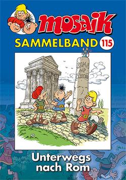 MOSAIK Sammelband 115 Softcover von Mosaik Team, Schleiter,  Klaus D