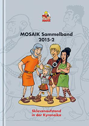 MOSAIK Sammelband 119 Hardcover von Mosaik Team, Schleiter,  Klaus D