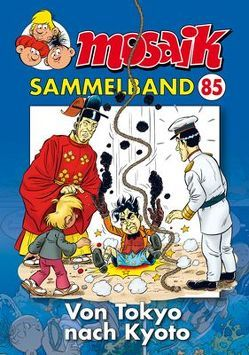 MOSAIK Sammelband 085 Softcover von Mosaik Team, Schleiter,  Klaus D