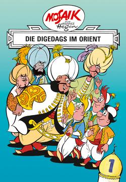 Mosaik von Hannes Hegen: Die Digedags im Orient, Bd. 1 von Dräger,  Lothar, Hegen,  Hannes, Hegenbarth,  Edith