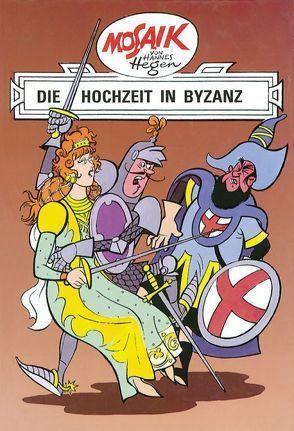Mosaik von Hannes Hegen: Die Hochzeit in Byzanz von Dräger,  Lothar, Hegen,  Hannes, Hegenbarth,  Edith