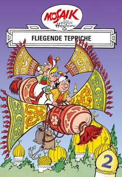 Mosaik von Hannes Hegen: Fliegende Teppiche, Bd. 2 von Dräger,  Lothar, Hegen,  Hannes, Hegenbarth,  Edith