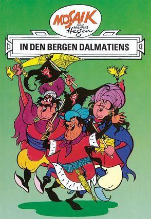 Mosaik von Hannes Hegen: In den Bergen Dalmatiens von Dräger,  Lothar, Hegen,  Hannes, Hegenbarth,  Edith