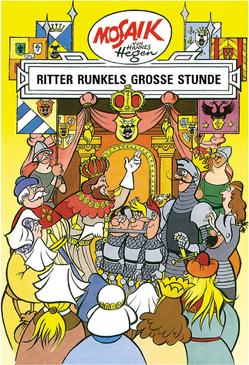Mosaik von Hannes Hegen: Ritter Runkels große Stunde von Dräger,  Lothar, Hegen,  Hannes, Hegenbarth,  Edith