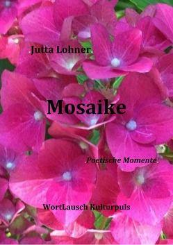 Mosaike von Lohner,  Jutta