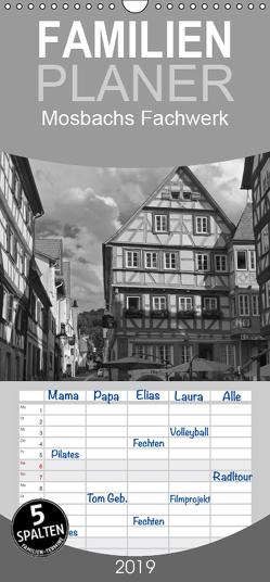 Mosbachs Fachwerk – Familienplaner hoch (Wandkalender 2019 , 21 cm x 45 cm, hoch) von Flori0