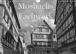 Mosbachs Fachwerk (Wandkalender 2018 DIN A4 quer) von Flori0,  k.A.
