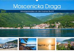 Moscenicka Draga 2021 – Urlaubsparadies an der Kvarner Bucht (Wandkalender 2021 DIN A2 quer) von SusaZoom