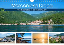 Moscenicka Draga 2021 – Urlaubsparadies an der Kvarner Bucht (Wandkalender 2021 DIN A4 quer) von SusaZoom