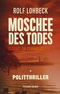 Moschee des Todes von Lohbeck,  Rolf