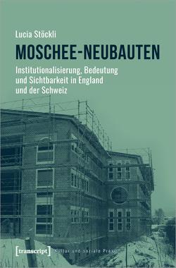 Moschee-Neubauten von Stöckli,  Lucia
