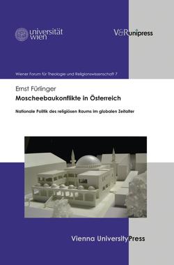Moscheebaukonflikte in Österreich von Fürlinger,  Ernst
