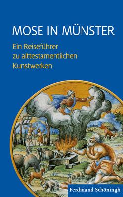 Mose in Münster von Althüser,  Gerrit, Hiepel,  Ludger, Hoeps,  Reinhard, Paaß,  Michael