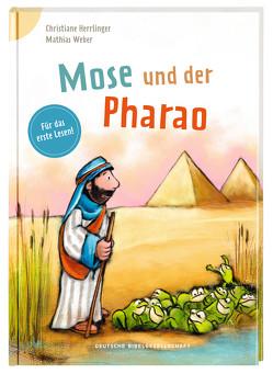 Mose und der Pharao von Herrlinger,  Christiane, Weber,  Mathias