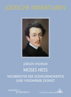 Moses Hess von Wilhelm,  Jürgen
