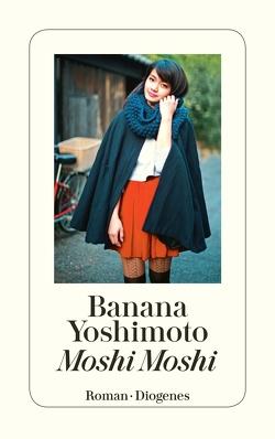 Moshi Moshi von Pfeifer,  Matthias, Yoshimoto,  Banana
