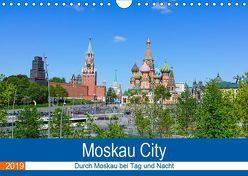 Moskau City (Wandkalender 2019 DIN A4 quer) von Nawrocki,  Markus